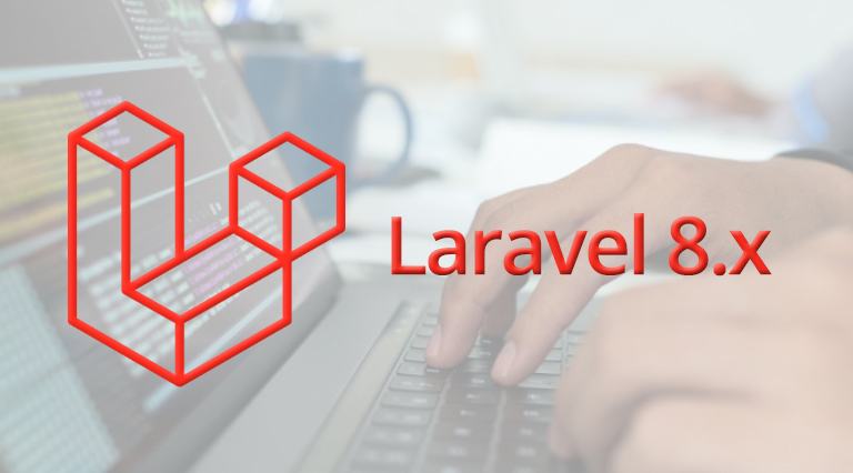 Laravel 8.x framework for backend development