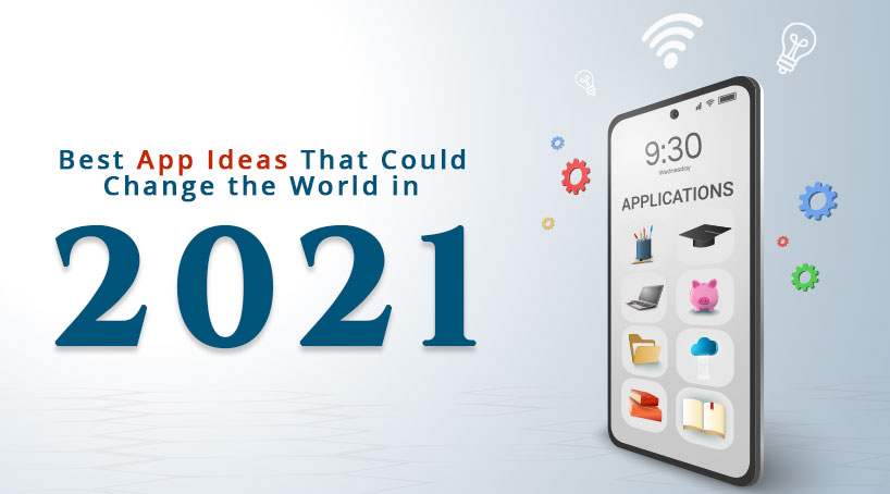 Innovative App Concepts That Can Boost Your Business in 2021