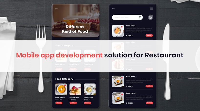 Mobile App Development Solution for Restaurant