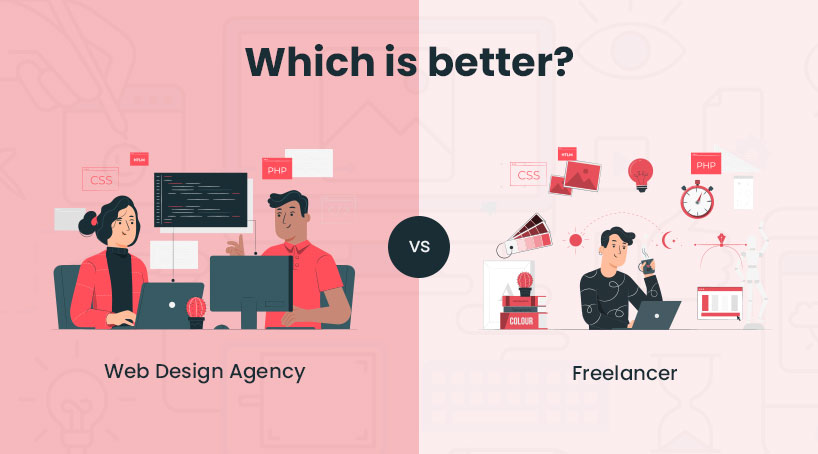 Why Hiring a Web Design Agency Instead of a Freelancer Is The Best Option in Business