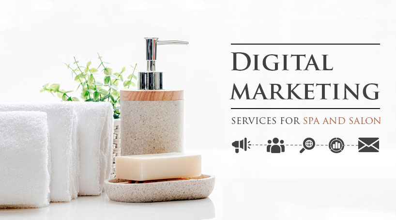 Digital marketing services for spa and salon