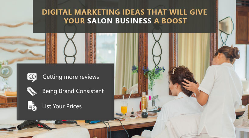 Digital Marketing Ideas That Will Give Hair Salons a Boost